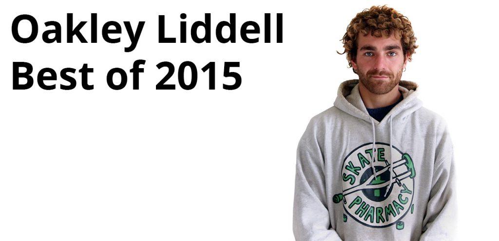 Oakley Liddell Best of 2015