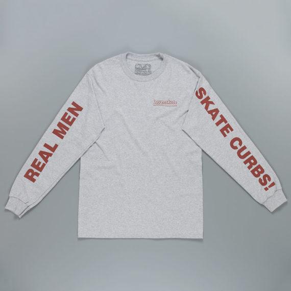 Lovenskate Real Men Skate Curbs Long Sleeve T-Shirt  Grey